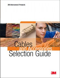 3M Cables Accessories Selection Guide
